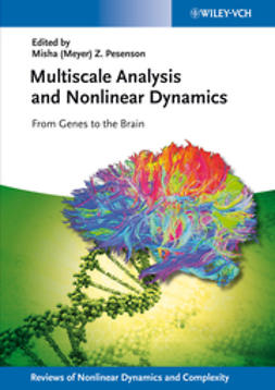 Pesenson, Misha Meyer - Multiscale Analysis and Nonlinear Dynamics: From Genes to the Brain, e-bok