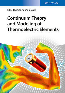 Goupil, Christophe - Continuum Theory and Modeling of Thermoelectric Elements, e-bok