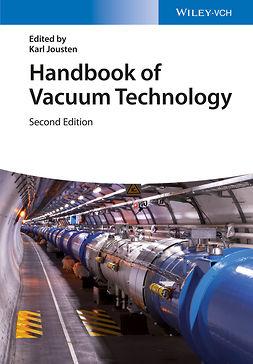 Jousten, Karl - Handbook of Vacuum Technology, ebook