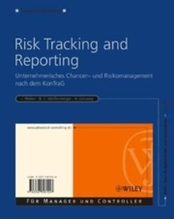 Weber, J?rgen - Risk Tracking and Reporting: Unternehmerisches Chancen- und Risikomanagement nach dem KonTraG, ebook