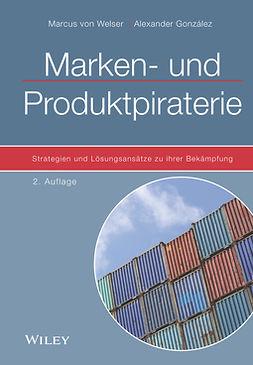 González, Alexander - Marken- und Produktpiraterie: Strategien und Losungsansatze zu ihrer Bekampfung, ebook