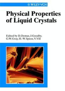 Gray, George W. - Physical Properties of Liquid Crystals, ebook