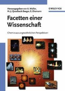 Müller, Achim - Facetten einer Wissenschaft: Chemie aus ungewöhnlichen Perspektiven, e-bok