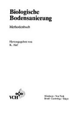 Alef, Kassem - Biologische Bodensanierung: Methodenbuch, ebook
