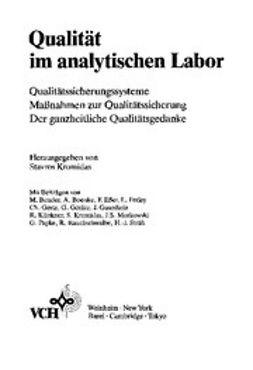Kromidas, Stavros - Qualität im analytischen Labor: Qualitätssicherungssysteme / Maßnahmen zur Qualitätssicherung / Der ganzheitliche Qualitätsgedanke, ebook