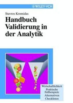 Kromidas, Stavros - Handbuch Validierung in der Analytik, ebook