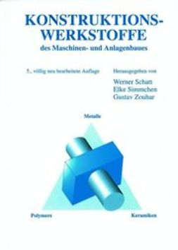 Schatt, Werner - Konstruktionswerkstoffe des Maschinen- und Anlagenbaues, ebook
