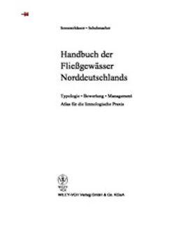 Sommerhäuser, Mario - Handbuch der Fließgewässer Norddeutschlands: Typologie - Bewertung - Management - Atlas für die limnologische Praxis, ebook