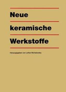 Michalowsky, Lothar - Neue keramische Werkstoffe, ebook