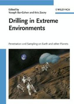 Bar-Cohen, Yoseph - Drilling in Extreme Environments: Penetration and Sampling on Earth and other Planets, ebook