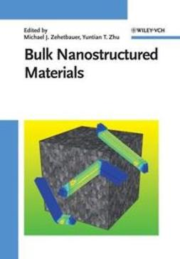 Zehetbauer, Michael J. - Bulk Nanostructured Materials, ebook