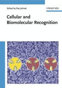 Jelinek, Raz - Cellular and Biomolecular Recognition: Synthetic and non-Biological Molecules, ebook