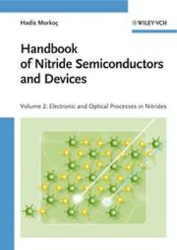 Morkoç, Hadis - Handbook of Nitride Semiconductors and Devices, Electronic and Optical Processes in Nitrides, ebook