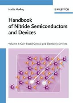 Morkoç, Hadis - Handbook of Nitride Semiconductors and Devices, GaN-based Optical and Electronic Devices, ebook