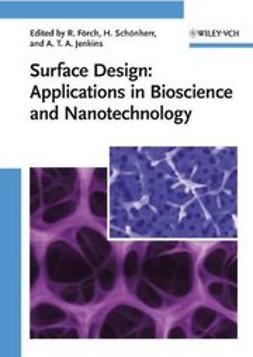 Förch, Renate - Surface Design: Applications in Bioscience and Nanotechnology, ebook