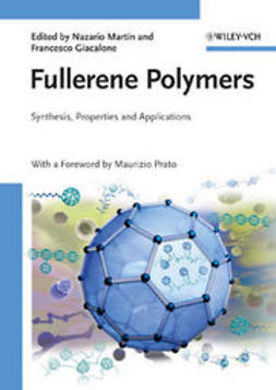 Mart?n, Nazario - Fullerene Polymers: Synthesis, Properties and Applications, ebook