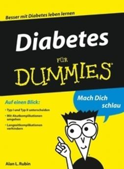 Rubin, Alan L. - Diabetes für Dummies, ebook