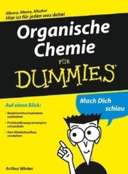 Winter, Arthur - Organische Chemie für Dummies, ebook