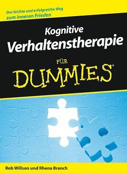 Branch, Rhena - Kognitive Verhaltenstherapie fr Dummies, e-bok