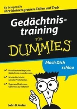 Arden, John B. - Gedchtnistraining fr Dummies, ebook