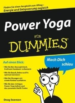 Swenson, Doug - Power Yoga für Dummies, ebook