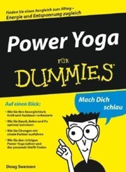 Swenson, Doug - Power Yoga für Dummies, e-bok
