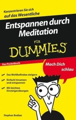 Bodian, Stephan - Entspannen durch Meditation fr Dummies Das Pocketbuch, ebook
