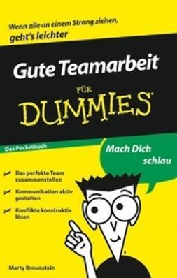 Brounstein, Marty - Gute Teamarbeit für Dummies, e-bok