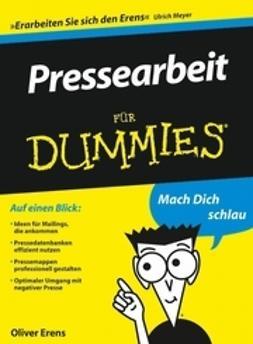 Erens, Oliver - Pressearbeit fr Dummies, ebook