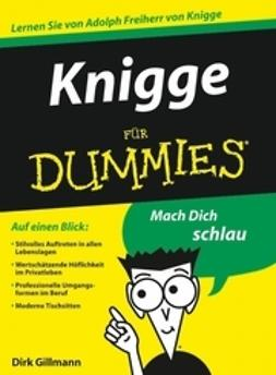 Gillmann, Dirk - Knigge für Dummies, ebook