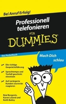 Bailey, Keith - Professionell telefonieren für Dummies Das Pocketbuch, ebook