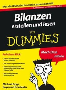 Griga, Michael - Bilanzen erstellen und lesen fr Dummies, ebook