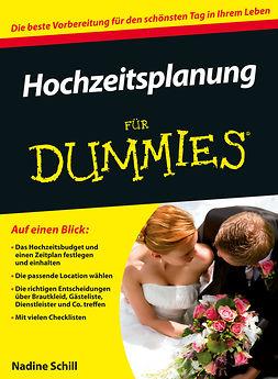 Schill, Nadine S. - Hochzeitsplanung für Dummies, ebook