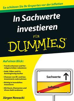 Nowacki, Jürgen - In Sachwerte investieren fr Dummies, e-bok