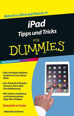 Schroer, Sebastian - iPad Tipps und Tricks für Dummies, ebook