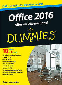 Weverka, Peter - Office 2016 für Dummies Alles-in-einem-Band, ebook