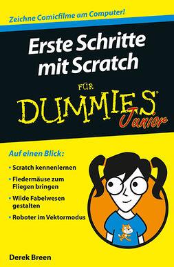 Breen, Derek - Erste Schritte mit Scratch für Dummies Junior, ebook
