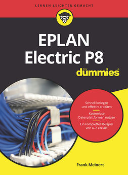 Meinert, Frank - EPLAN Electric P8 für Dummies, ebook