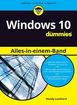 Leonhard, Woody - Windows 10 Alles-in-einem-Band für Dummies, e-kirja