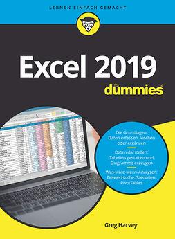 Harvey, Greg - Excel 2019 für Dummies, e-bok