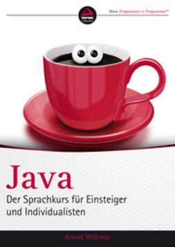 Willemer, Arnold V. - Java: Der Sprachkurs fr Einsteiger und Individualisten, ebook