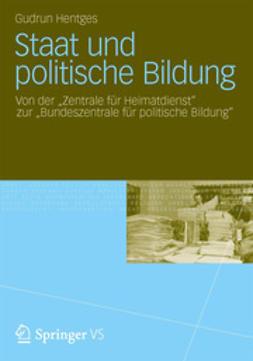Hentges, Gudrun - Staat und politische Bildung, e-kirja