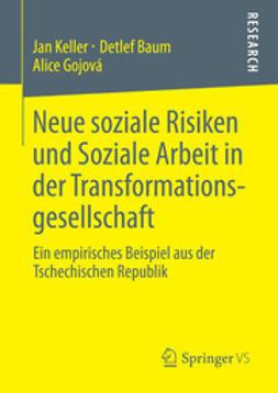 Keller, Jan - Neue soziale Risiken und Soziale Arbeit in der Transformationsgesellschaft, ebook