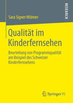 Widmer, Sara Signer - Qualität im Kinderfernsehen, ebook