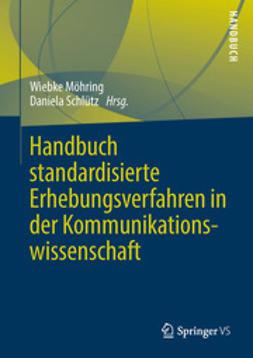 Möhring, Wiebke - Handbuch standardisierte Erhebungsverfahren in der Kommunikationswissenschaft, e-bok