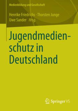 Friedrichs, Henrike - Jugendmedienschutz in Deutschland, ebook