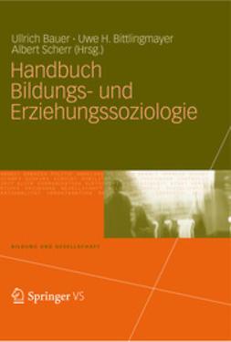Bauer, Ullrich - Handbuch Bildungs- und Erziehungssoziologie, ebook