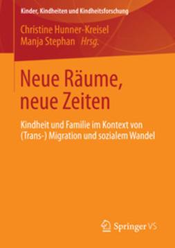 Hunner-Kreisel, Christine - Neue Räume, neue Zeiten, ebook