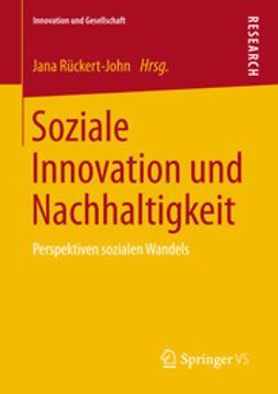 Rückert-John, Jana - Soziale Innovation und Nachhaltigkeit, ebook