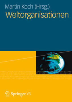 Koch, Martin - Weltorganisationen, ebook